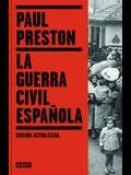 La Guerra Civil Española / The Spanish Civil War: Reaction Revolution and Reveng E