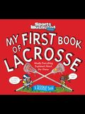 My First Book of Lacrosse: A Rookie Book