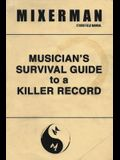 Musician's Survival Guide to a Killer Record