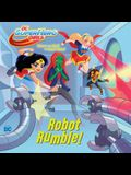 Robot Rumble! (DC Super Hero Girls)