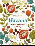 Hazana: Jewish Vegetarian Cooking