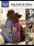 Dog Coats & Collars: Patterns to Knit for Pampered Pets
