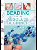 Beading for the Absolute Beginner