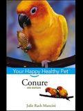 Conure: Your Happy Healthy Pet