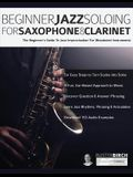 Beginner Jazz Soloing for Saxophone & Clarinet