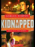 The Search (Kidnapped, Book 2)