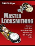 Master Locksmithing: An Expert's Guide to Master Keying, Intruder Alarms, Access Control Systems, High-Security Locks... (P/L Custom Scoring Survey)