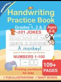 Handwriting Practice Book for Kids Ages 6-8: Printing workbook for Grades 1, 2 & 3, Learn to Trace Alphabet Letters and Numbers 1-100, Sight Words, 10