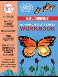 Gail Gibbons' Monarch Butterfly Workbook