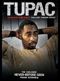 Tupac Uncensored & Uncut: The Lost Prison Tapes