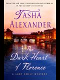 The Dark Heart of Florence: A Lady Emily Mystery