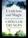Cynicism and Magic: Intelligence and Intuition on the Buddhist Path