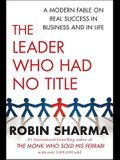 The Leader Who Had No Title: A Modern Fable o