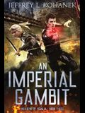 An Imperial Gambit