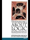 Thinking about Logic: An Introduction to the Philosophy of Logic