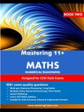 11+ Maths: Mastering 11+ Numerical Reasoning Practice Book 2