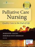 Palliative Care Nursing: Quality Care to the End of Life, Fifth Edition