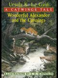 Wonderful Alexander and the Catwings: A Catwings Tale