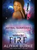 Astral Guardians: Moon of Fire