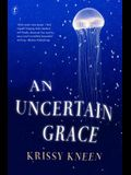 Uncertain Grace