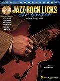 Jazz-Rock Licks for Guitar [With CD (Audio)]