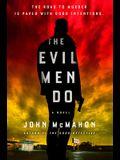 The Evil Men Do (A P.T. Marsh Novel)