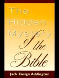 The Hidden Mystery of the Bible