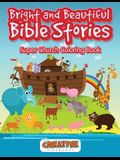 Bright and Beautiful Bible Stories Super Church Coloring Book