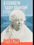Elizabeth Cady Stanton: Woman Knows the Cost of Life