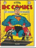 75 Years of DC Comics. the Art of Modern Mythmaking: The Art of Modern Mythmaking