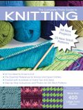 The Complete Photo Guide to Knitting, 2nd Edition: *All You Need to Know to Knit *The Essential Reference for Novice and Expert Knitters *Packed with
