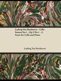 Ludwig Van Beethoven - Cello Sonata No.1 - Op.5 No.1 - A Score for Cello and Piano