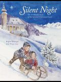 Silent Night: The Wonderful Story of the Beloved Christmas Carol