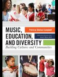 Music, Education, and Diversity: Bridging Cultures and Communities