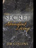 The Secret to Abundant Living