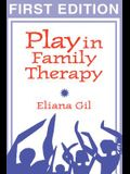 Play in Family Therapy, First Edition