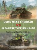 USMC M4a2 Sherman Vs Japanese Type 95 Ha-Go: The Central Pacific 1943-44