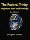 The Rational Trinity: Imagination, Belief and Knowledge