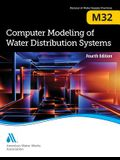 M32 Computer Modeling of Water Distribution Systems, Fourth Edition