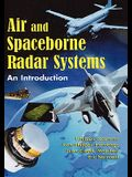 Air and Spaceborne Radar Systems: An Introduction