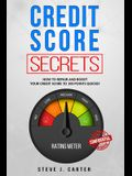 Credit score secrets: How to repair and boost your credit score to 100 points quickly. Proven strategies to fix your credit. 609 credit lett