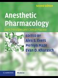 Anesthetic Pharmacology 2 Part Hardback Set: Basic Principles and Clinical Practice