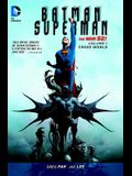 Batman/Superman Vol. 1: Cross World (the New 52)