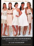 Charmed and Dangerous: The Rise of the Pretty Committee