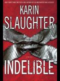 Indelible: A Novel