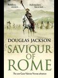 Saviour of Rome: The New Gaius Valerius Verrens Adventure
