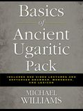 Basics of Ancient Ugaritic Pack: Includes DVD Video Lectures and Softcover Grammar, Workbook, and Lexicon