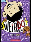 Super Weird! (Weirdo #4), 4