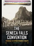 The Seneca Falls Convention: Working to Expand Women's Rights