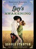 Lucy's Awakening: A steamy western romance